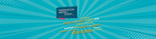 Faszination Media+Event | Marketing, Events, Verlag  und Druckerei aus Erfurt